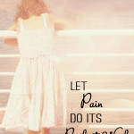 Let Pain Do It's Perfect Work, pinterest