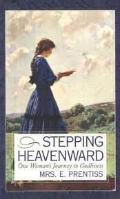 Stepping Heavenward, by Elizabeth Prentice