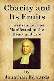 Charity And Its Fruits, Jonathan Edwards