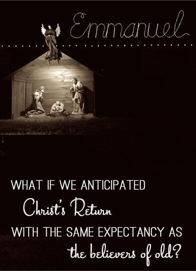 Anticipating Christ's Return…This Christmas!