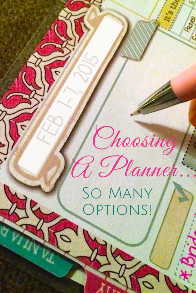 Choosing A Planner….So Many Options!